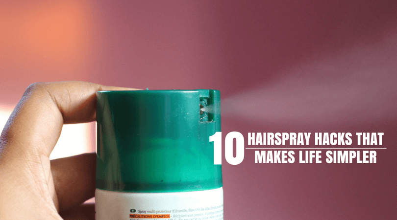 10 Hairspray Hacks That makes Life Simpler
