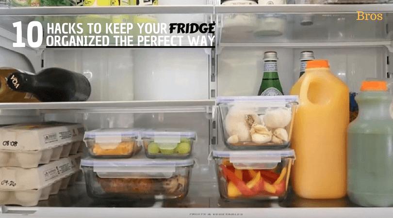 10 hacks to keep your fridge organized