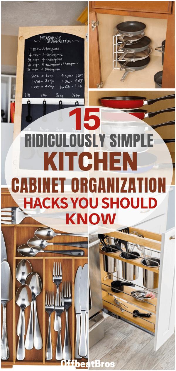 15 Mind Blowing Ways To Organize Kitchen Cabinets